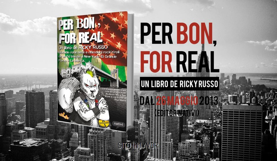 «PER BON, FOR REAL» Un libro de RICKY RUSSO