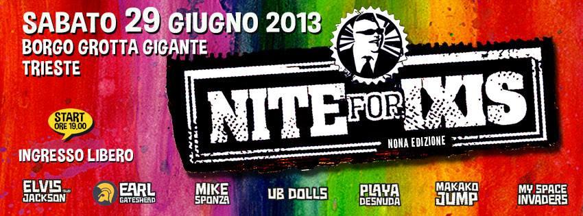 NITE FOR IXIS, LA NONA EDIZIONE SABATO 29.06.13