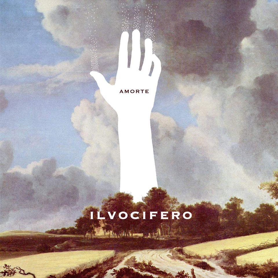 IL PICCOLO RUBRICA DISCHI:  ILVOCIFERO «Amorte»