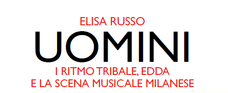 """Uomini"" Elisa Russo (Odoya) RASSEGNA STAMPA"
