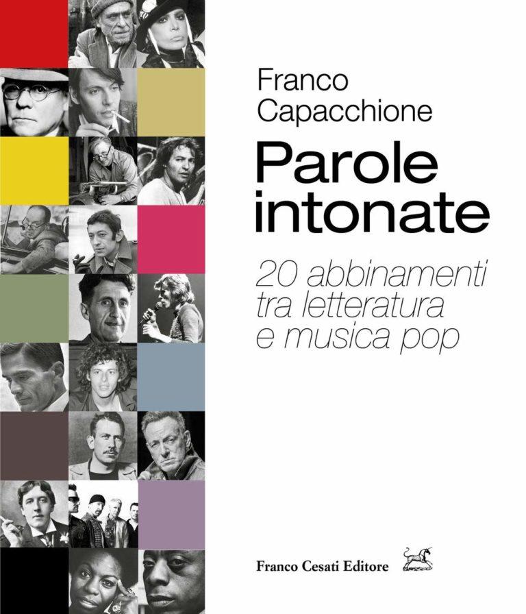 Franco Capacchione  «Parole intonate – 20 abbinamenti tra letteratura e musica pop»