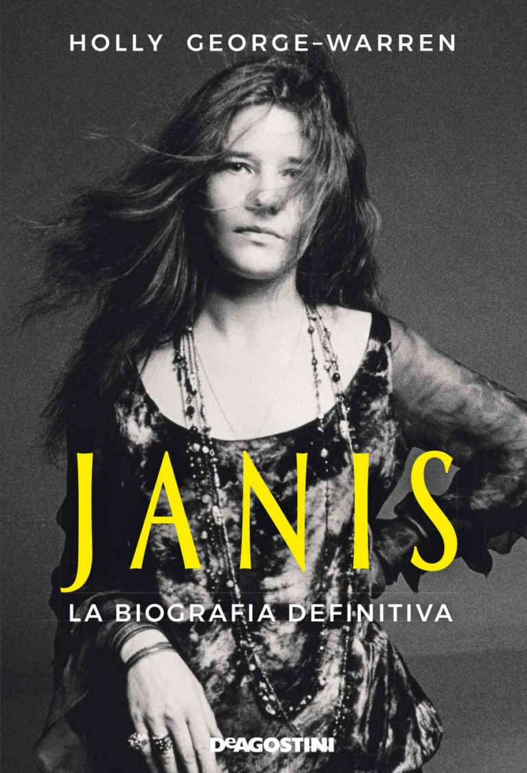 """Janis – la biografia definitiva"" Holly George-Warren"